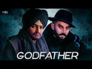 Sidhu Moosewala Sippy Gill GODFATHER Deep Jandu New Punjabi Songs 2019 Sippy vs Sidhu