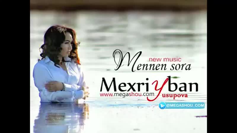 [v-s.mobi]Mexriyban Yusupova - Mennen sora (music version 2018) (1).mp4