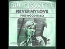 Blue Swede - Never My Love - 1974 (Studio Version)