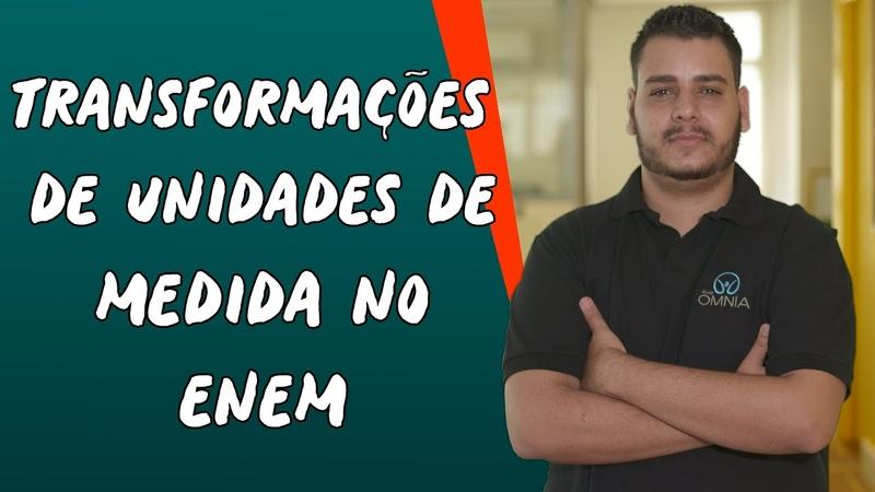 Transformações de Unidades de Medida no Enem Brasil Escola