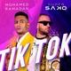 Super Sako, Mohamed Ramadan - TIK TOK