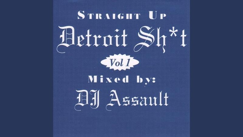 Straight up Detroit Sh*T, Vol. 1.