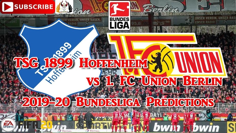 TSG 1899 Hoffenheim vs 1. FC Union Berlin | 2019-20 German Bundesliga | Predictions FIFA 20