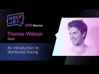 Thomas Watson — An introduction to distributed tracing
