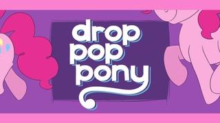 Drop Pop Pony | Animated PMV