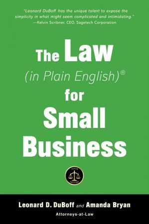 The Law (in Plain English) for Small Business - Leonard D. Duboff