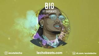 [free] Young Thug x Migos - Big (prod. by SkipsBeatz & Lecho) | Free Trap Beat 2020