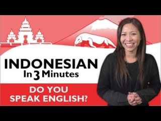 Learn Indonesian - Indonesian in Three Minutes - Do you speak English