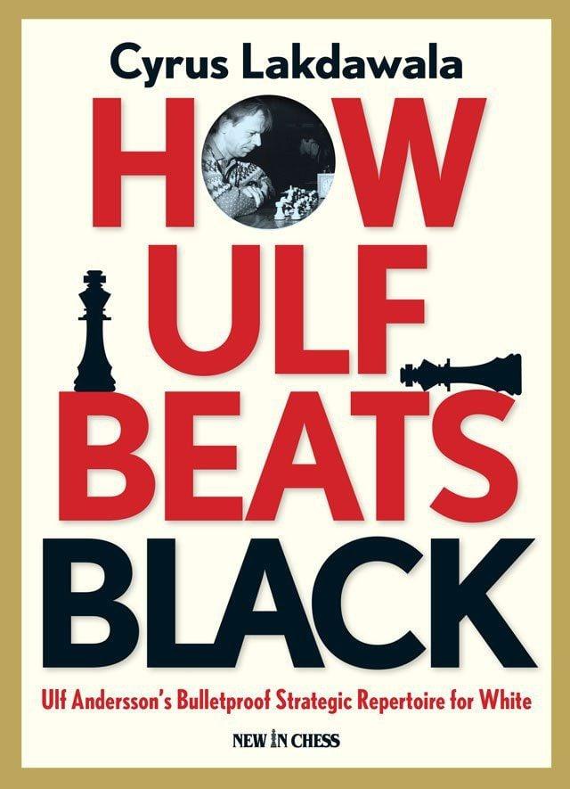 Cyrus Lakdawala_How Ulf Beats Black_Bulletproof Strategic PDF Gp42zVIA35g