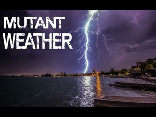 Мутации погоды 10 серия. Воздушные мутации Атмосфера / Mutant Weather (2019)
