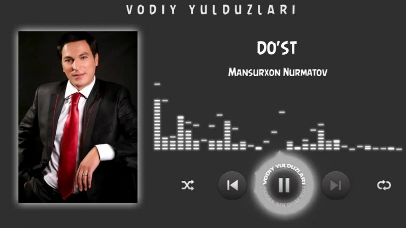 Mansurxon Nurmatov Dost Мансурхон Нурматов Дуст