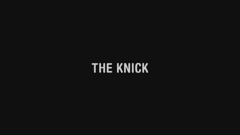 The Knick Больница Никербокер заставка