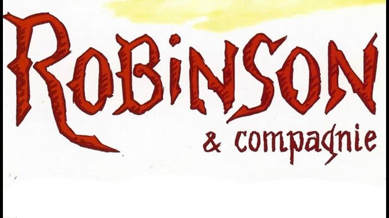 Robinson et compagnie _ Робинзон и другие (1991) Jacques Colomba _ Жак Коломба. Франция