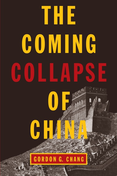 The Coming Collapse of China di Gordon Chang