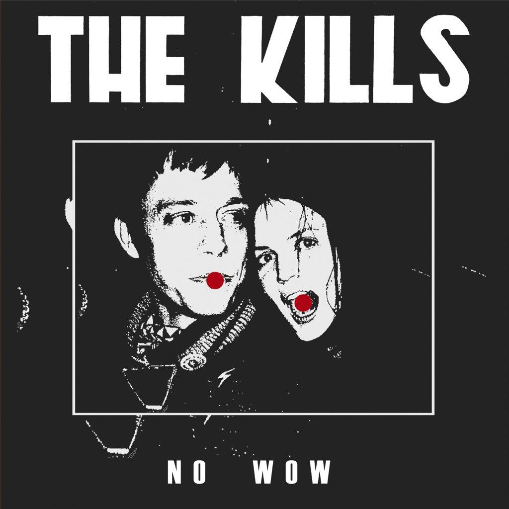 The Kills album No Wow (Single)