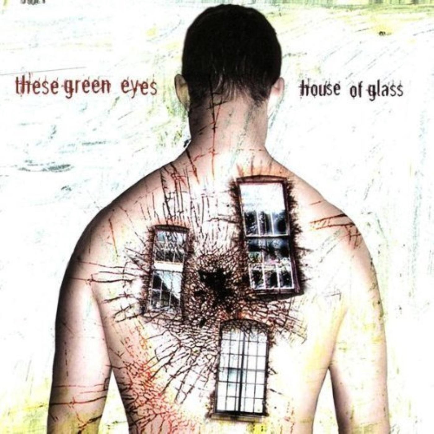 These Green Eyes album House of Glass