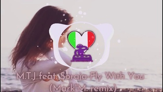 feat. Soraja-Fly With You  (Mark''M. remix)