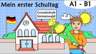 Deutsch A1 - B1 Erster Schultag Schultte / German lesson first day at school