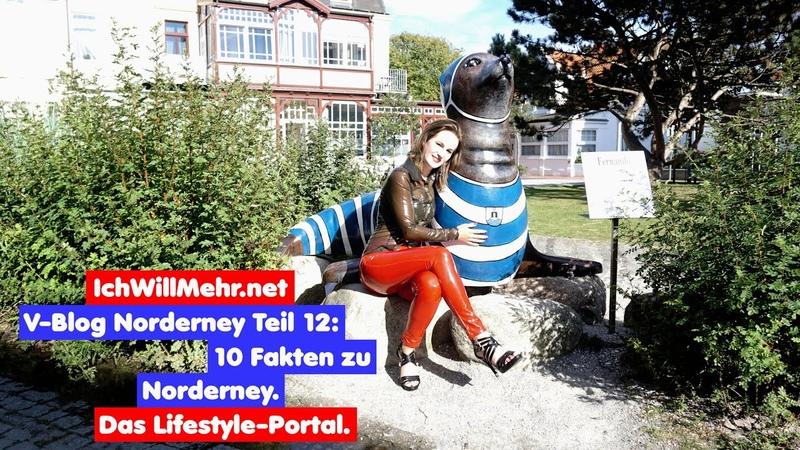 V-Blog 12 Norderney 10 Insel-Fakten.