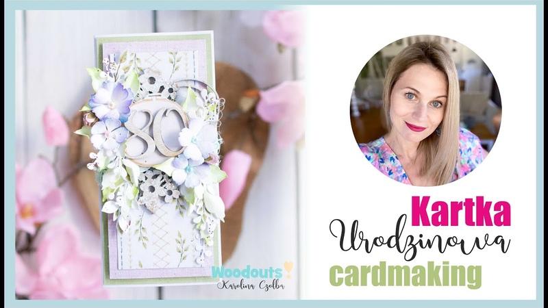Ręcznie robiona kartka na urodziny Cardmaking Tutorial