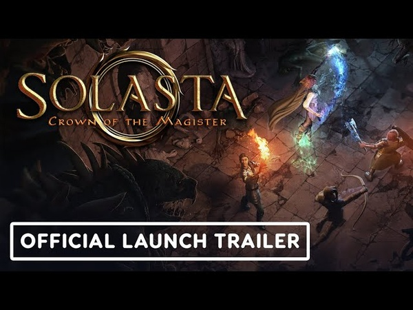 Solasta Crown of the Magister Official Launch Trailer