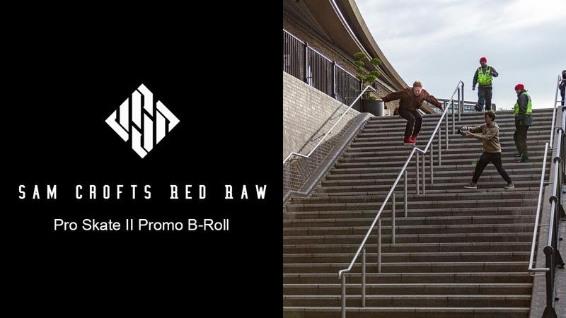 Sam Crofts Red Raw Pro Skate II Promo B Roll