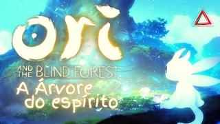 [PARTE 1] ORI AND THE BLIND FOREST - A árvore do espírito - [PT-BR]