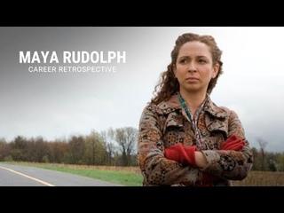 Maya Rudolph   Career Retrospective
