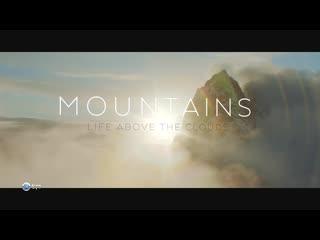 BBC. Горы - жизнь над облаками 02. Гималаи / Mountain: Life at the Extreme / 2017