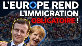 Le «Pacte pour la Migration» : découvrez la nouvelle folie de l'Union Européenne !