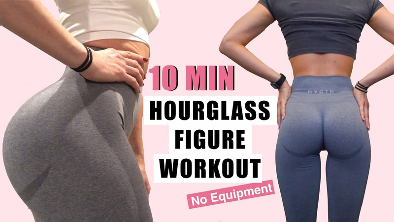 10 MIN HOURGLASS FIGURE WORKOUT TINY WAIST AND ROUND BOOTY NVGTN LEGGINGS No Equipment At Home